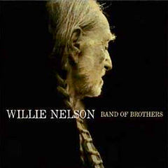 Willie Nelson - Band of Brothers (2014)