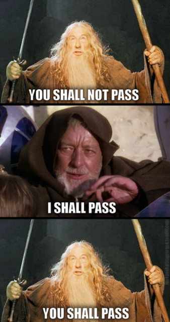 You shall not pass, prvi deo