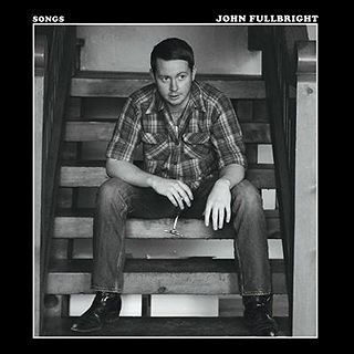 John Fullbright - Songs (2014)