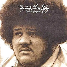 Baby Huey - The Baby Huey Story: The Living Legend (1971)