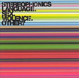 Stereophonics -  Language. Sex. Violence. Other? (2005)