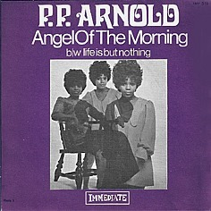 PP Arnold - Angel of the Morning (single 1968)