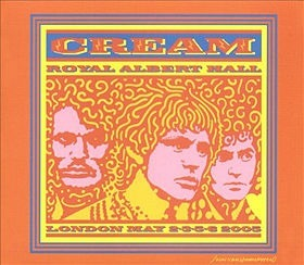 Cream - Royal Albert Hall, London May 2-3-5-6 2005 (2005)
