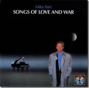 Mike Batt - Songs of Love and War