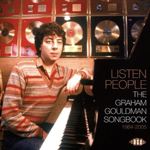 Listen People: The Graham Gouldman Songbook 1964-2005 (2017)