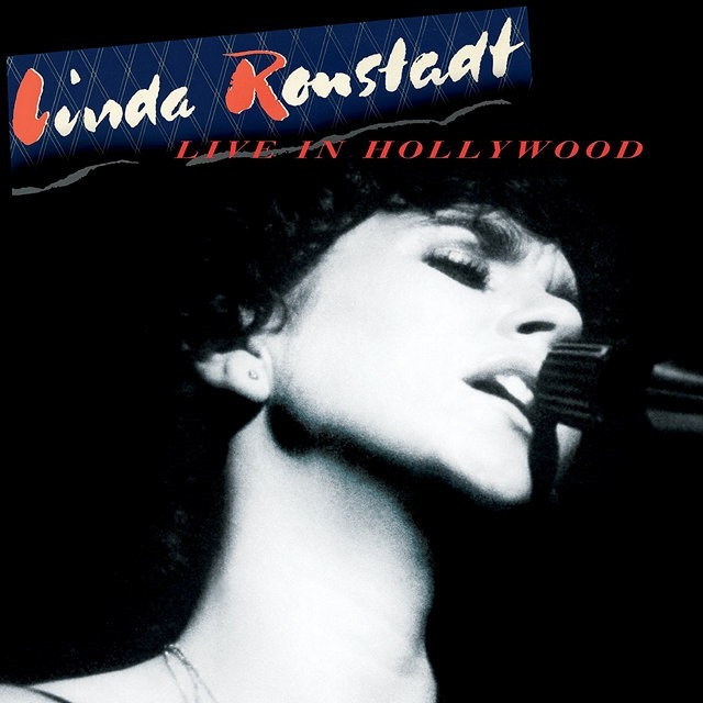 Linda Ronstadt – Live in Hollywood (snimljeno 1980, objavljeno 2019).