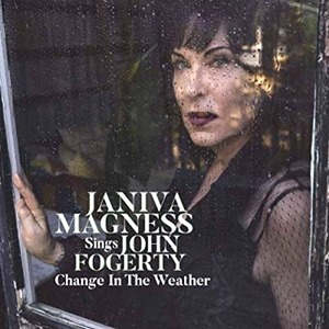 Janiva Magness Sings John Fogerty: Change in the Weather (2019)
