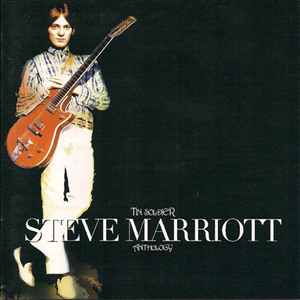 Steve Marriott - Tin Soldier: The Anthology (kompilacija, 2006)