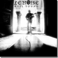 Neil Young - Le Noise (2010); produced by Daniel Lanois