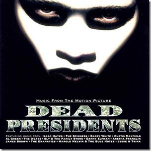 Dead Presidents soundtrack