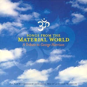 Songs from the Material World