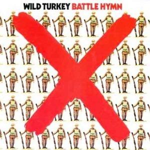 Wild Turkey - Battle Hymn (1971)