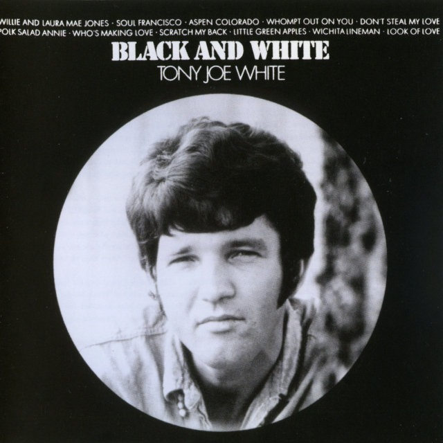 Tony Joe White – Black and White (1969)