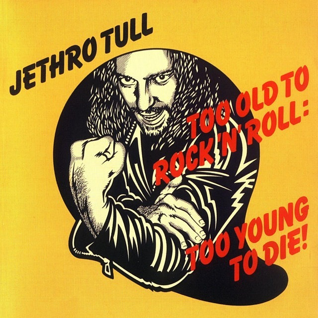 Too Old to Rock'n'Roll: Too Young to Die (1976)