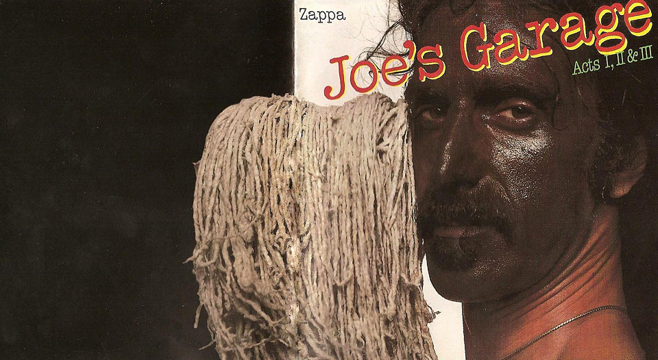 Zappa – Joe's Garage, Acts I, II & III (1979)