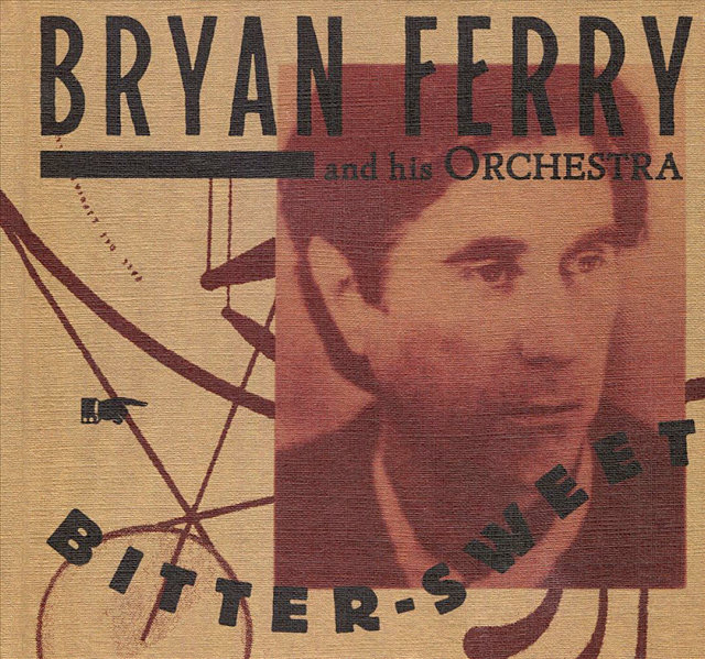 Bryan Ferry - Bitter-Sweet (2018).