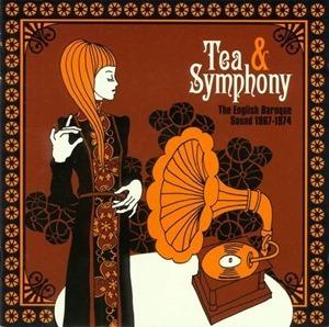 Tea & Symphony: The English Baroque Sound 1967-1974 (2007)