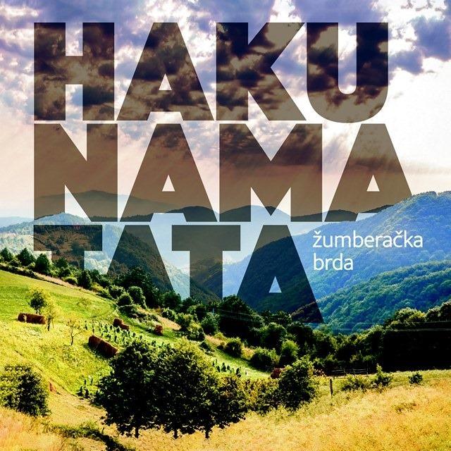 Hakuna Matata - Žumberačka brda (2021)